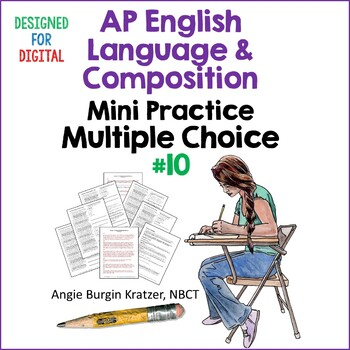 AP English Language (AP Language AP Lang) Multiple Choice Mini Practice Set #10