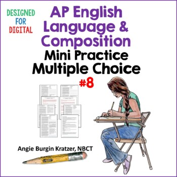 AP English Language (AP Language AP Lang) Multiple Choice Mini Practice Set #8