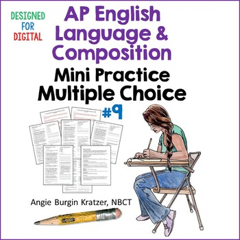 AP English Language (AP Language AP Lang) Multiple Choice Mini Practice Set #9