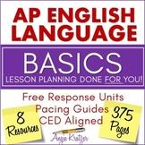 AP English Language (AP Language or AP Lang) BASICS BUNDLE