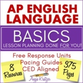 AP English Language (AP Language or AP Lang) BASICS BUNDLE