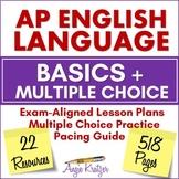 AP English Language BASICS Plus MULTIPLE CHOICE Bundle {Di