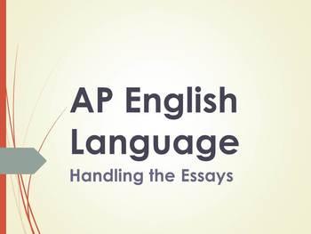 AP English Language & Composition Handling the Essays