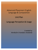 AP English Language & Composition Unit Plan: Language Theme