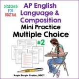 AP English Language Mini Practice Multiple Choice Set #2 {Documentation}