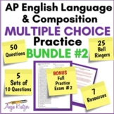 AP English Language Multiple Choice Mini Practice BUNDLE #2