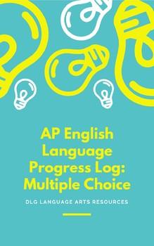 AP English Language Multiple Choice Progress Log