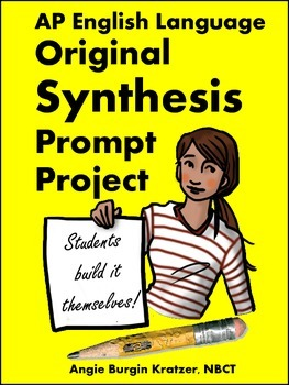 AP English Language Original Synthesis Prompt Project