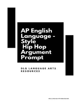 AP English Language Style Argument Prompt on Hip-Hop