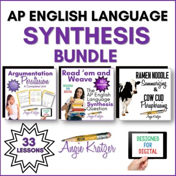AP English Language Synthesis BUNDLE