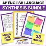 AP English Language Synthesis BUNDLE