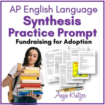 AP English Language Synthesis Practice Prompt {Fundraising for Adoption}