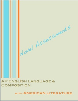 AP English Language and Composition: American Literature Novel Assessments