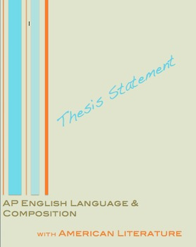 AP English Language and Composition:  Argumentative Thesis Planning Guide