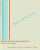 AP English Language and Composition:  Argumentative Thesis