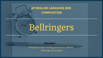 AP English Language and Composition Bellringers