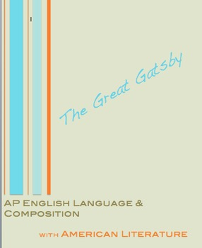 AP English Language and Composition:  The Great Gatsby Bundle