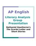 AP English Literary Analysis Group Presentation: Nathaniel Hawthorne