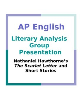 ap english literary analysis group presentation nathaniel  ap english literary analysis group presentation nathaniel hawthorne
