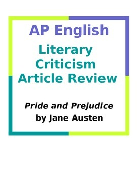 AP English Literary Criticism Article Review: Pride and Prejudice