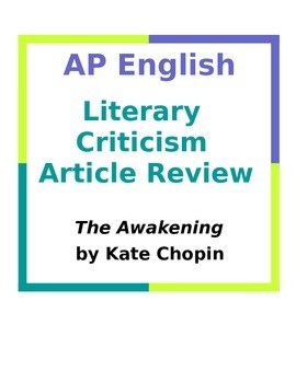 AP English Literary Criticism Article Review: The Awakening