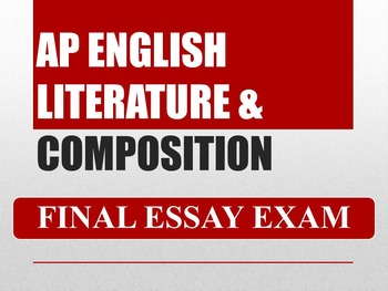 AP English Literature and Composition Final Exam