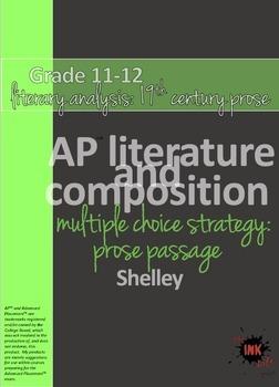 AP™ English Multiple Choice Reading Strategy: Prose Literary Analysis - Shelley