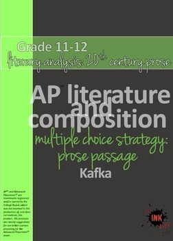 AP™ English Multiple Choice Reading Strategy: Prose Literary Analysis - Kafka