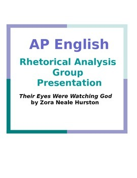 AP English Rhetorical Analysis Group Presentation: Their Eyes Were Watching God