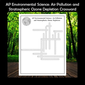 AP Environmental Science Air Pollution and Ozone Depletion Crossword Puzzle