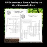 AP Environmental Science Feeding the World Crossword Puzzles