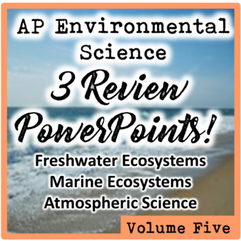 AP Environmental Science (APES) Review 5: Aquatic Ecosyste