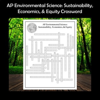 AP Environmental Science Sustainability, Economics, and Equity Crossword Puzzle
