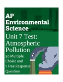 AP Environmental Science Unit 7 Test- Atmospheric Pollution