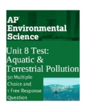 AP Environmental Science Unit 8 Test- Water and Terrestrial Pollution