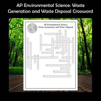 Ap Environmental Science Waste Generation And Waste Disposal