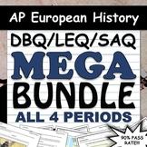 AP  European History DBQ, LEQ, & SAQ Super Pack - All 4 Pe