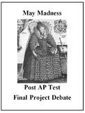 "AP European History Final Project Debate ""May Madness"""