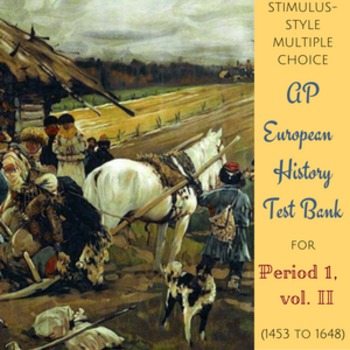 AP European History:  More Stimulus-style Test Questions f