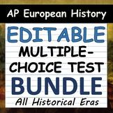 EDITABLE Multiple-Choice Tests - Periods 1-4 - AP European