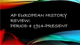 AP European History Review: Period 4 1914-Present