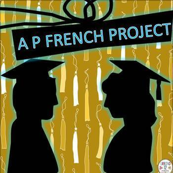 AP French Post Exam Project