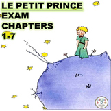 FRENCH: LE PETIT PRINCE EXAM CHAPTERS 1-7