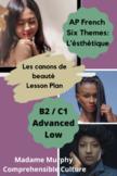 """AP French """"L'esthétique"""": Beauty Standards Mini Unit / Advanced Low"""