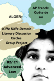 "AP French ""Quête de Soi"" Kiffe Kiffe Demain Literary Circles Group Project"