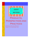 AP French/Spanish: Products, Perspectives and Practices