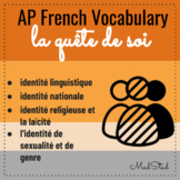 AP French Vocabulary: Quete de soi/Personal and Public Identities