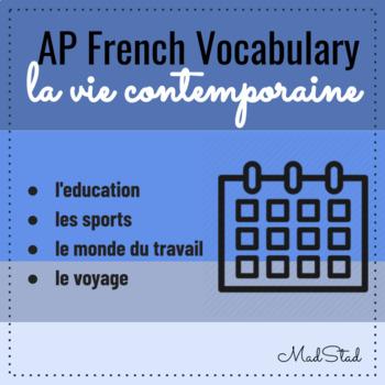 AP French Vocabulary: Vie Contemporaine/Daily Life