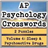 AP / General Psychology Crosswords Volume 4: Consciousness & Psychoactive Drugs