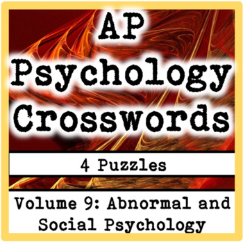 AP / General Psychology Crosswords Volume 9: Abnormal and Social Psychology